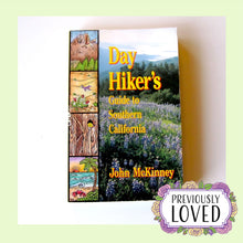 Day Hiker's Guide to Southern California by John McKinney
