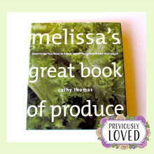 Melissa's Great Book of Produce by Cathy Thomas