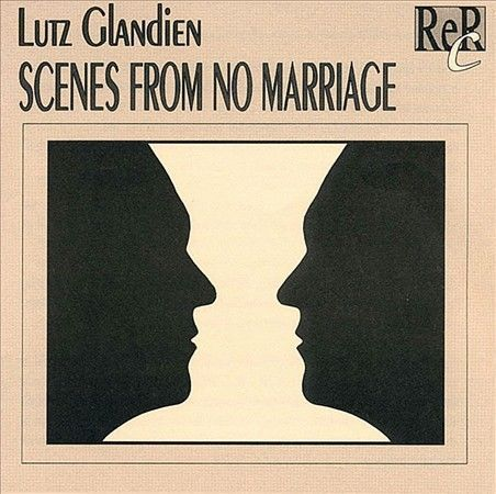 LUTZ GLANDIEN - SCENES FROM NO MARRIAGE (DISTRO - CD)