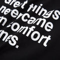 Great Things Never Came From Comfort Zones T-Shirt - White