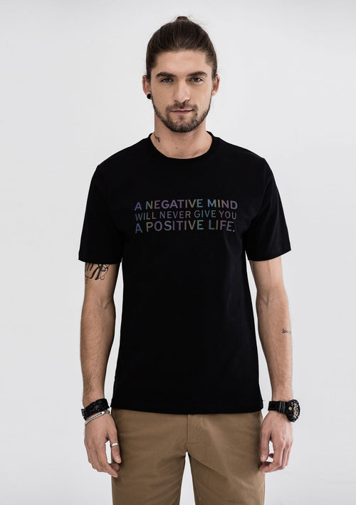 A Negative Mind Will Never Give You A Positive Life T-Shirt - Black