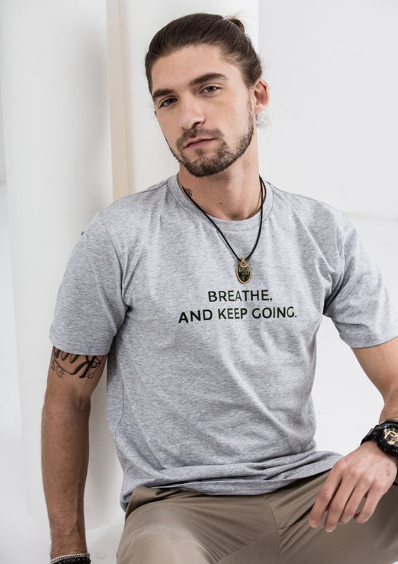 Breathe  And Keep Going T-Shirt - Gray