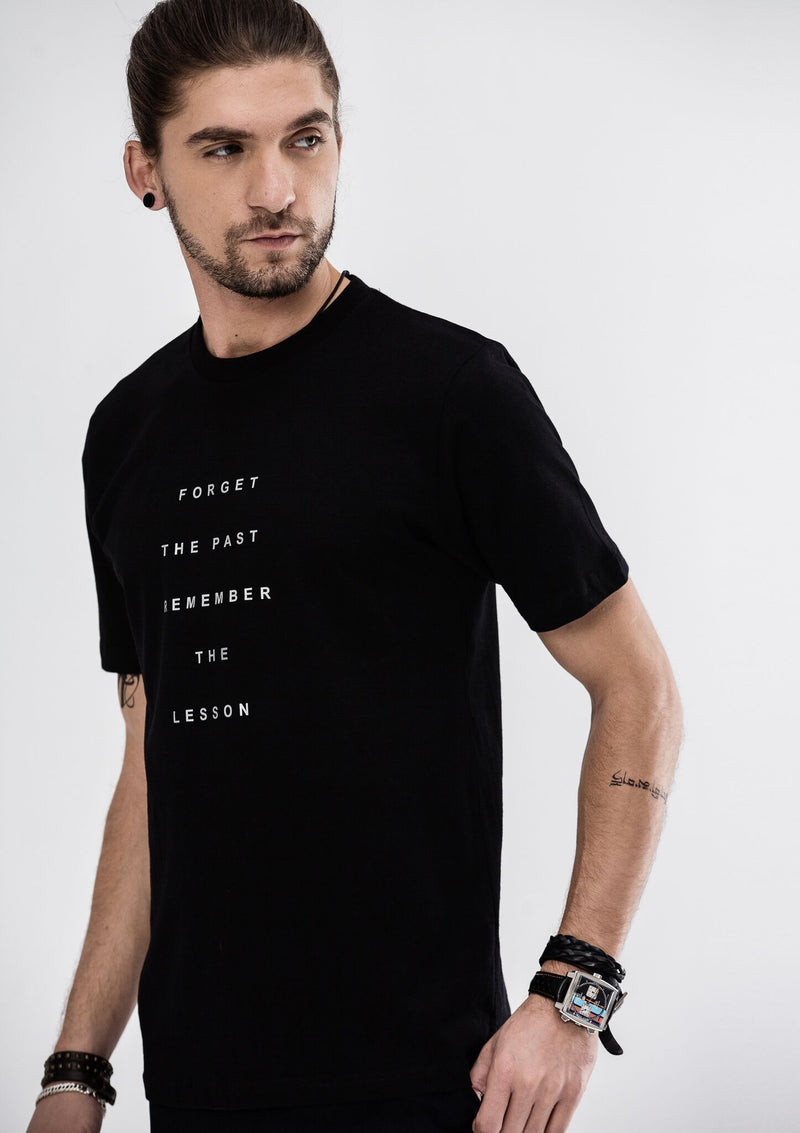 Forget The Past Remember The Lesson T-Shirt - Black