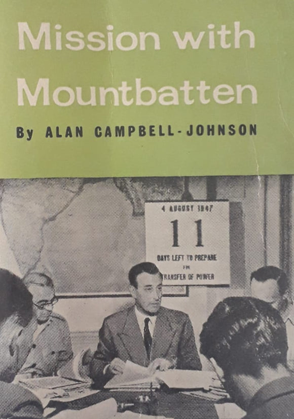 Mission With Mountbatten by Alan Campbell