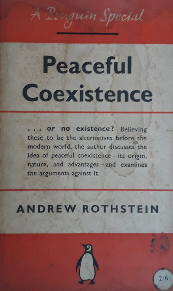 Peaceful Coexistence by Andrew Rothstein