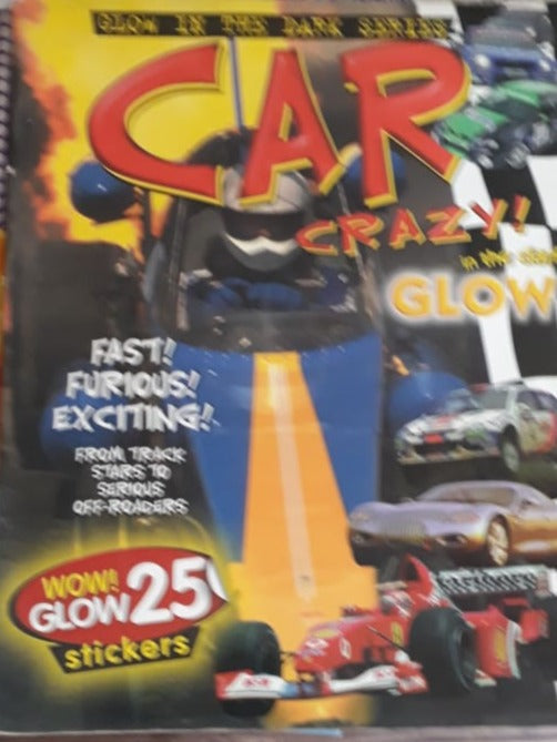 Glow in the Dark Series - Car Crazy in the dark glow