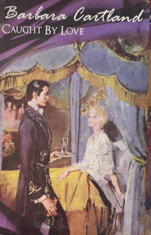 The Caught By Love by Barbara Cartland