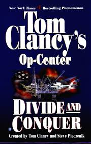Op-Center Divide And Conquer (The # 1 Bestselling), By Tom Clancy's