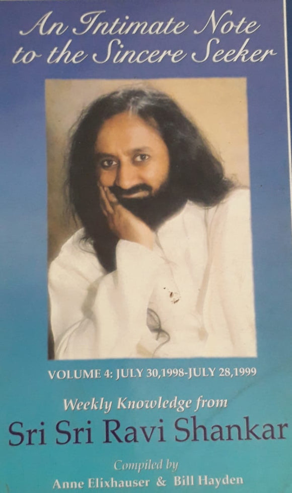 An Intimate Note To The Sincere Seeker by Sri Sri Ravi Shankar