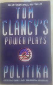 Power Plays Politika (The International Bestseller), By Tom Clancy's