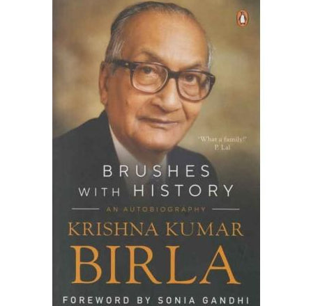 Brushes With History  by Krishna Kumar Birla