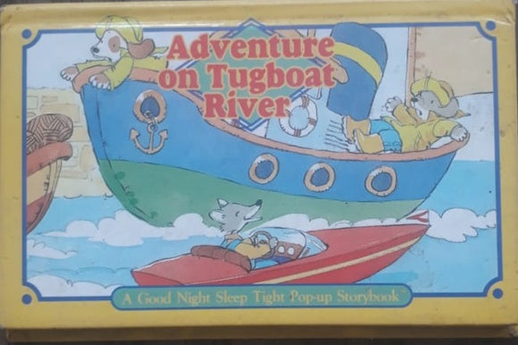 Adventure on tugboat river - A Good night sleep tight pop up story book