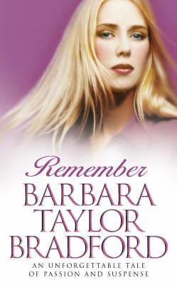 Remember by Barbara Taylor Bradford