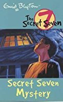 Secret Seven Mystery (The Secret Seven #9) by Enid Blyton