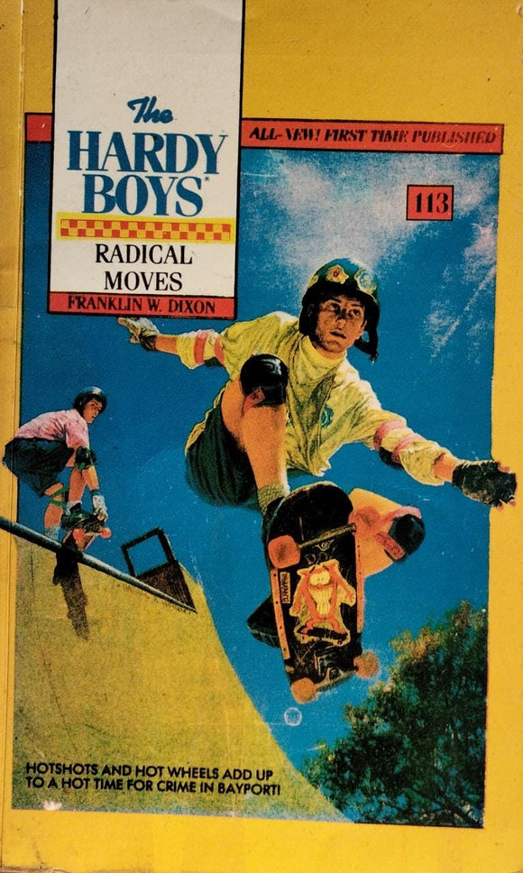The Hardy Boys : Radical Moves By Franklin W. Dixon 113