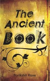 The Ancient Book by Parikshit Rane