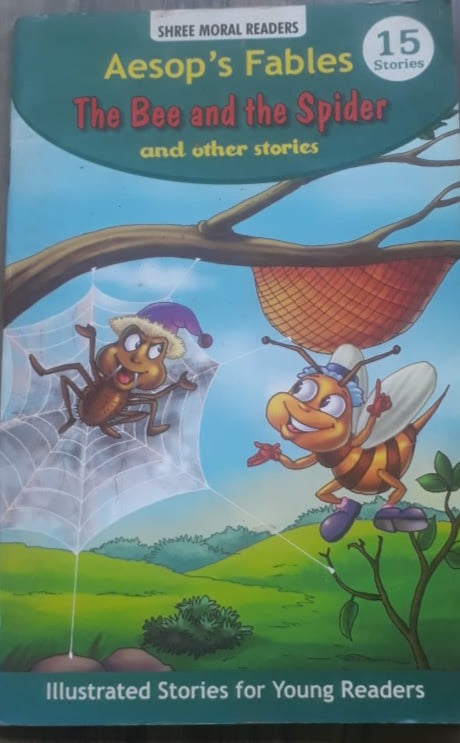Aesop's Fables The Bee and the Spider and other stories