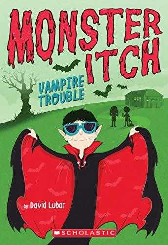 Monster Itch #2: Vampire Trouble by David Lubar
