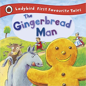 Ladybird First Favourite Tales the Gingerbread Man by Ladybird