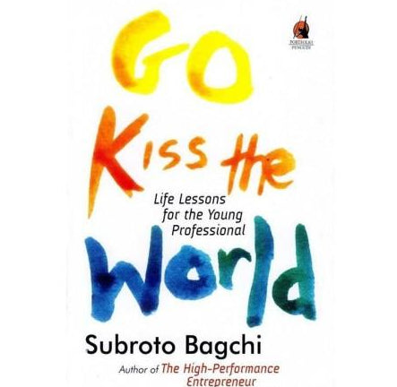 Go Kiss The world (Go Kiss The world) by Subroto Bagchi