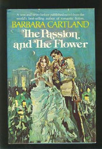 The Passion and the Flower by Barbara Cartland