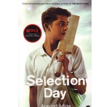 Selection Day by Aravind Adiga