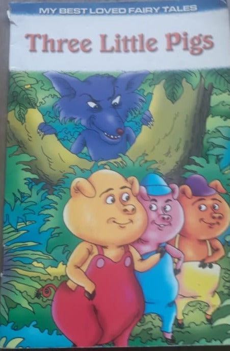 My best loved fairy tales - Three Little Pigs