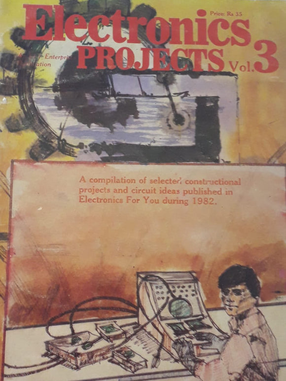 Electronics Project Vol.3 by An EFY Enterprise Publication