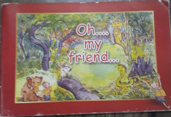 Oh My Friend - Rhyme Book with CD