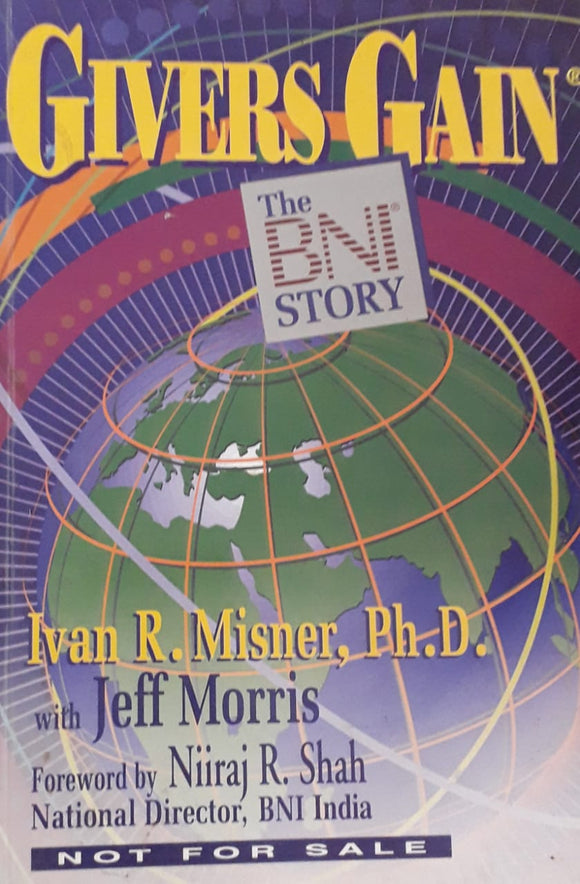 Giver's Gain: The BNI Story by Ivan Misner