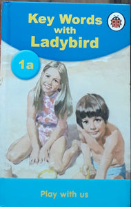 KEY WORDS WITH LADY BIRD 1A PLAY WITH US