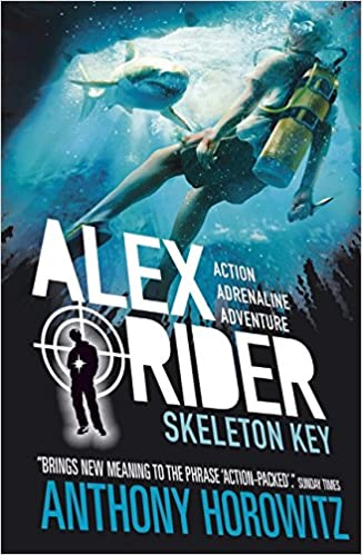 Skeleton Key (Alex Rider) by Anthony Horowitz