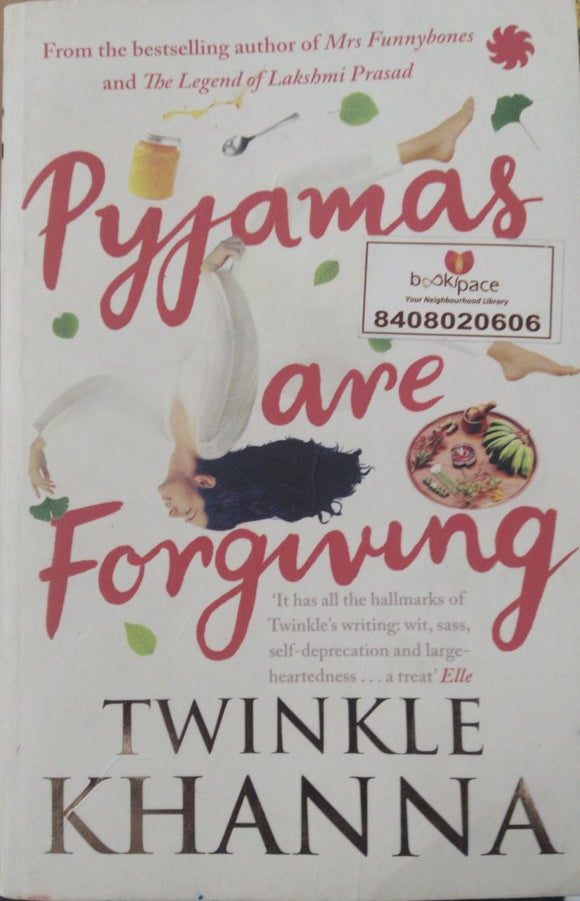 Pyjamas are Forgiving, By Twinkle Khanna