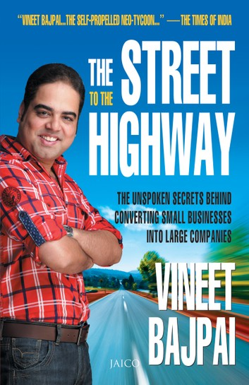 The Street of the Highway, By Vineet Bajpai