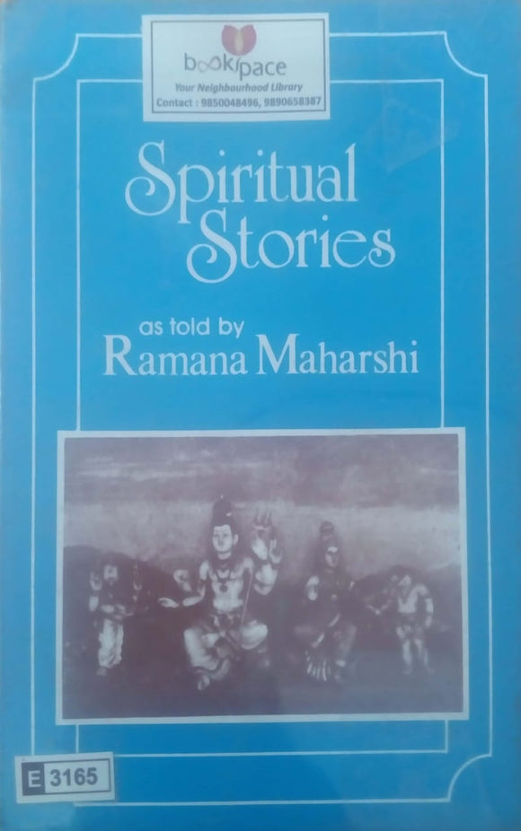 Spiritual Stories (as Told by Sri Ramana Maharshi)