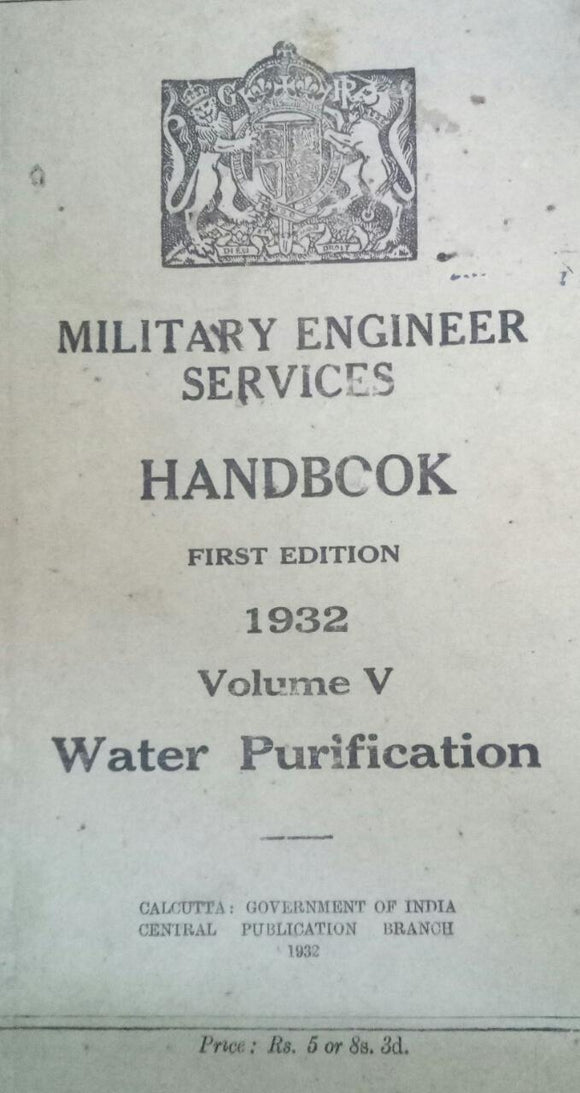 Military Engineers Services Handbook First Edition 1932 Volume V