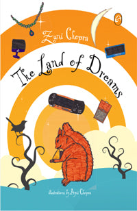 The Land of Dreams by Zuni Chopra