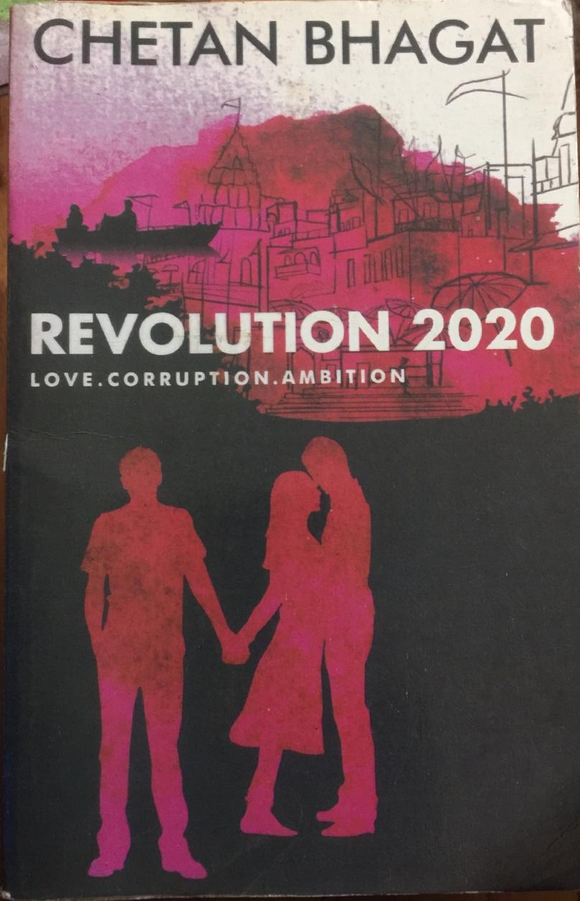 Revolution 2020, Love Corruption Ambition, By Chetan Bhagat