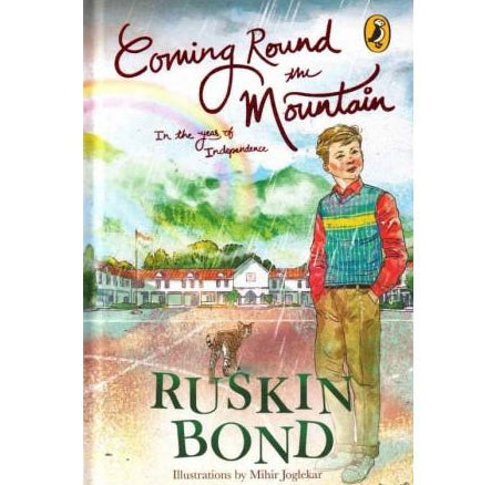 Coming Round th Mountain  by Ruskin Bond