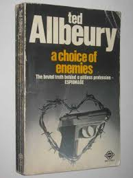 A Choice Of Enemies, By Ted Allbeury