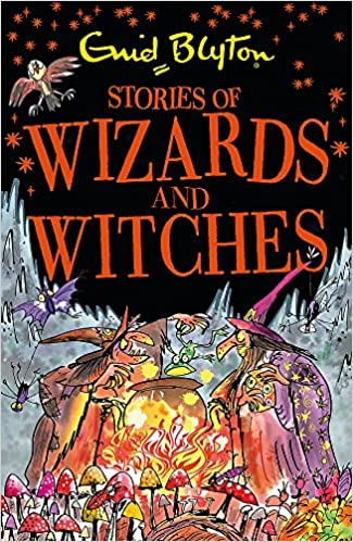 Stories of Wizards and Witches: Contains 25 classic Blyton Tales (Bumper Short Story Collections) by Enid Blyton