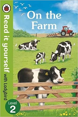 On The Farm - Read It Yourself with Ladybird Level 2 by Ladybird