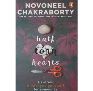Half Torn Hearts by Novoneel Chakraborty