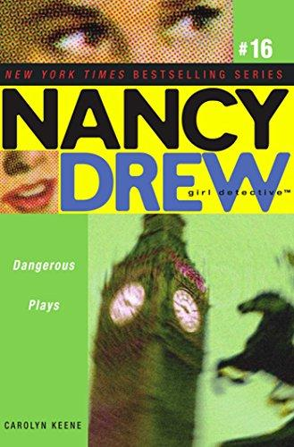 NANCY DREW 16: DANGEROUS PLAYS by Carolyn Keene