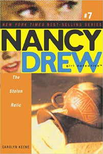 NANCY DREW 7: THE STOLEN RELIC by Carolyn Keene