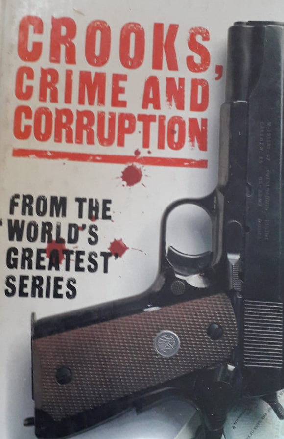 Crook , Crime And Corruption by Hamlyn