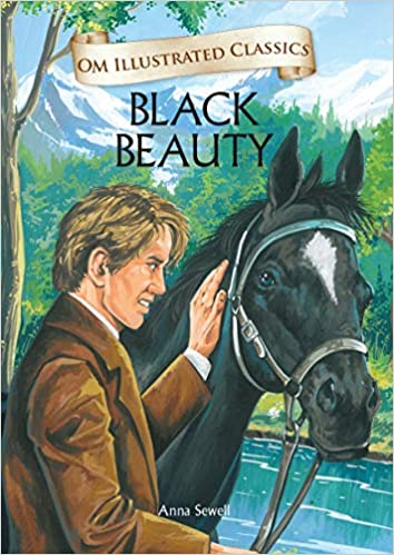 Black Beauty (Om Illustrated Classics) by Anne Sewell