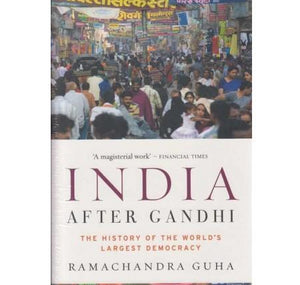 India After Gandhi (India After Gandhi) BY Ramchandra Guha