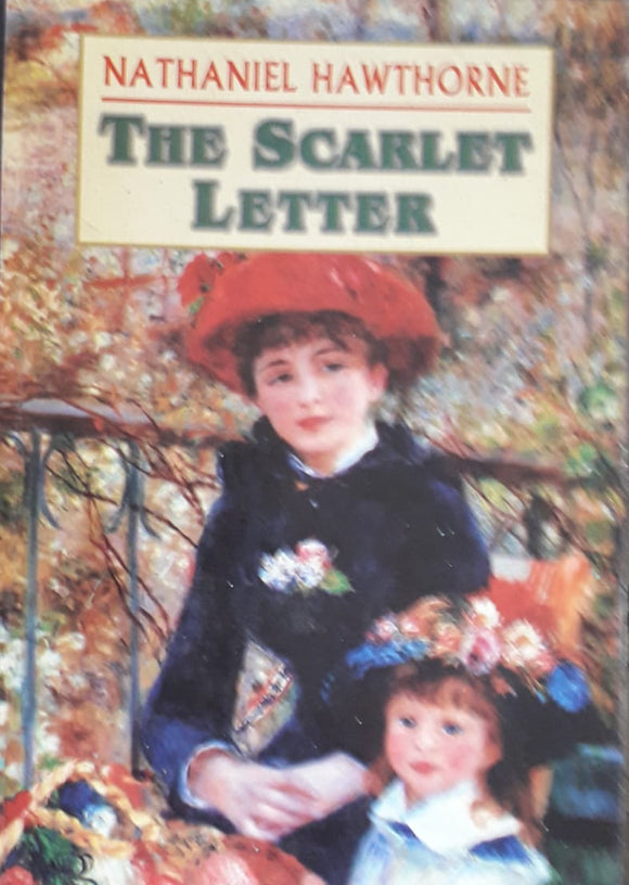 The Scarlete Letter by Nathaniel Hawthorne