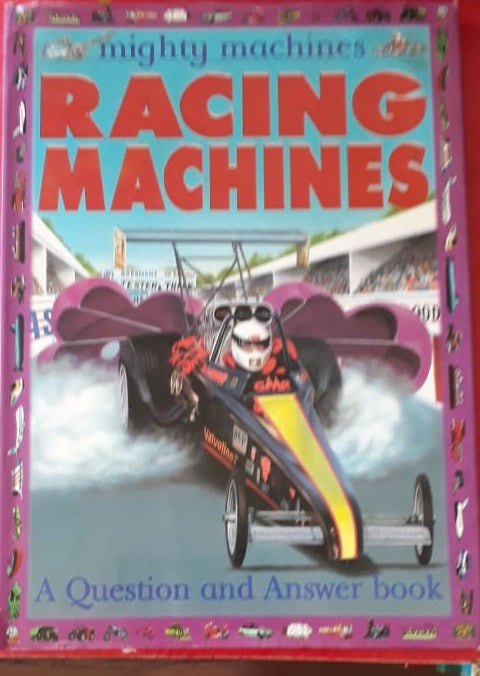 Mighty Machines - Racing Machines A Question and Answer Book